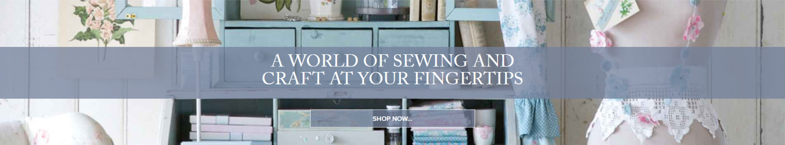 A World of Sewing and Craft at Your Fingertips